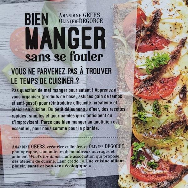 Livre de recette Bien Manger sans se fouler par Amandine Geers et Olivier Degorce aux éditions Terre Vivante. Descriptif du livre