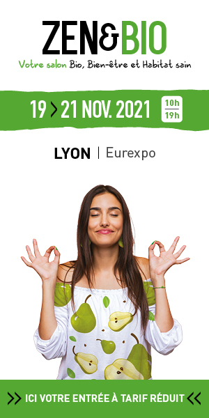 Salon Zen et Bio 2021 Lyon Eurexpo